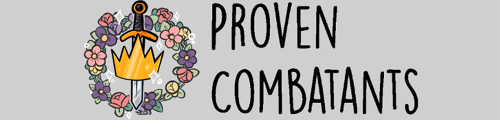 Proven Combatants